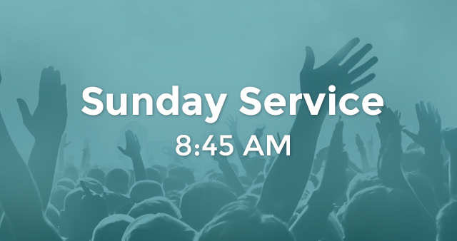 Sunday - Second Service