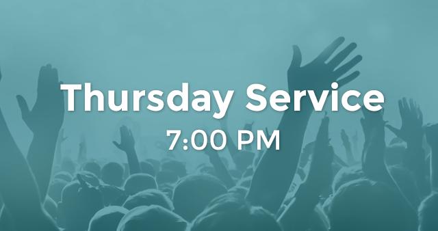 Thursday Service