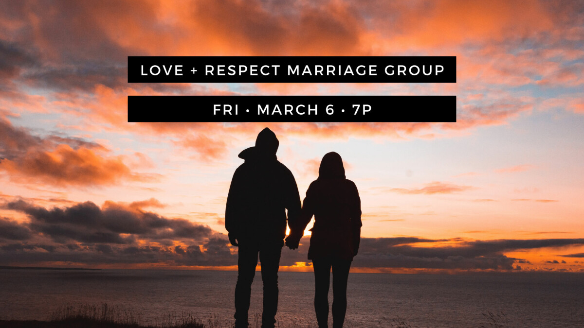Love & Respect Marriage Group